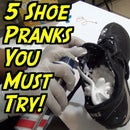 5 Cruel Shoe Pranks You Can Do At Home!