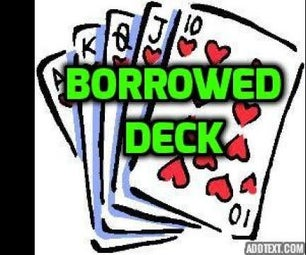 How to Do Magic Trick With a Borrowed Deck of Cards