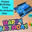 Happy Birthday Tune With Arduino Uno Code