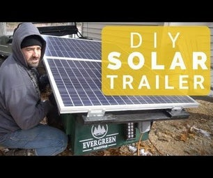 DIY Portable Solar Panel Generator Trailer