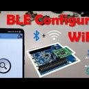 IoT -- BLE Configure WiFi Microcontroller