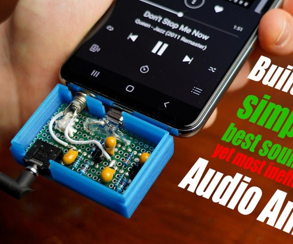 Building the Simplest, Best Sounding, Yet Most Inefficient Audio Amp!