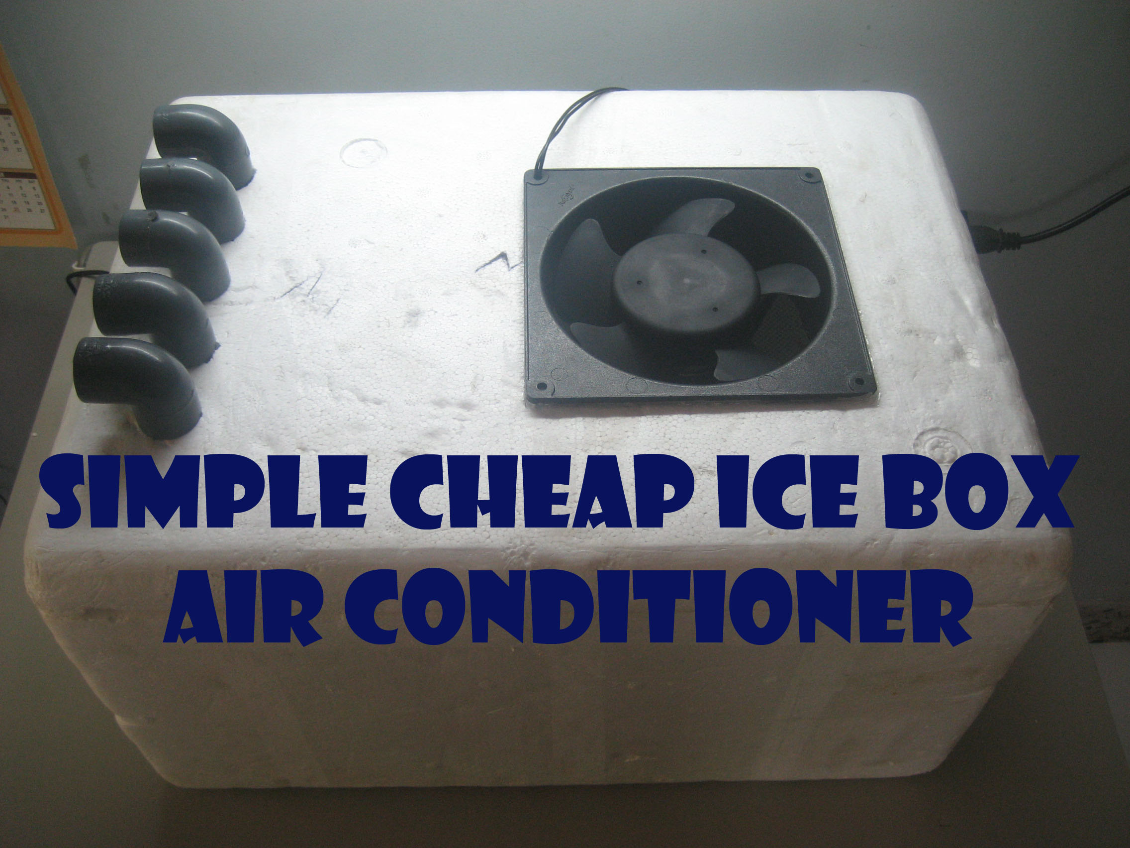 Simple Cheap Ice Box Air Conditioner