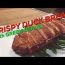 Duck Breast With Green Beans