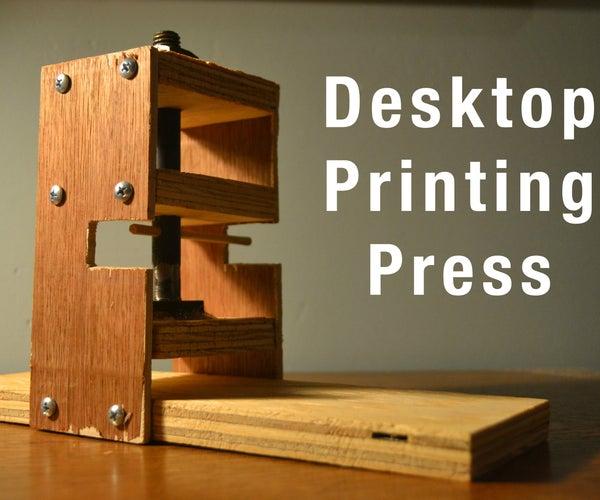 Desktop Printing Press