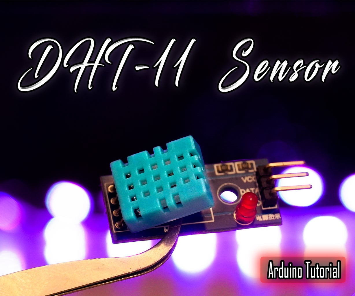 How to Interface DHT 11 Temperature and Humidity Sensor With Arduino
