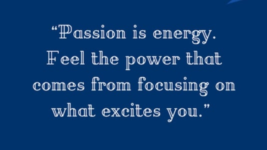 Discover Your Passions.