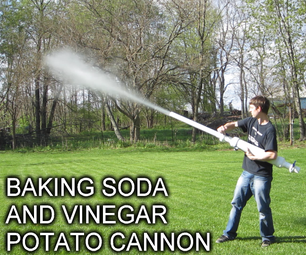 Baking Soda and Vinegar Cannon