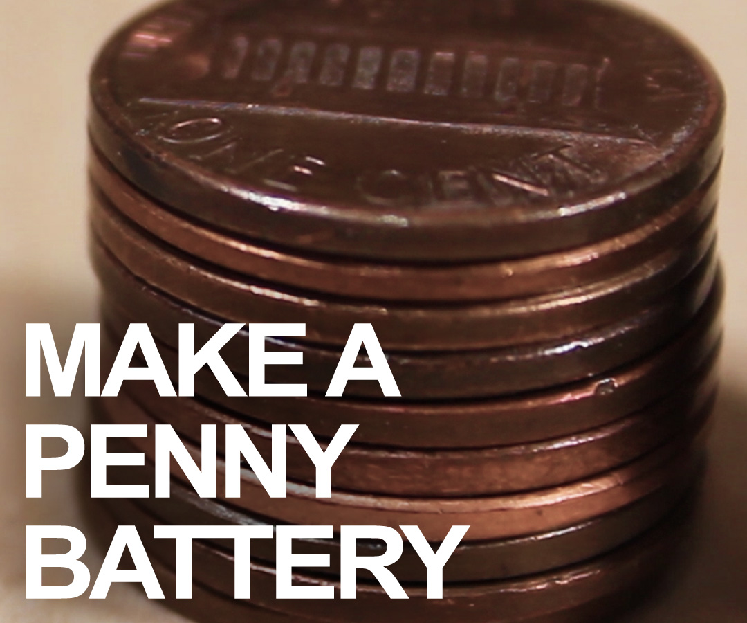 How to Make Batteries From Spare Change