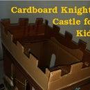 Cardboard Knights Castle for Kids