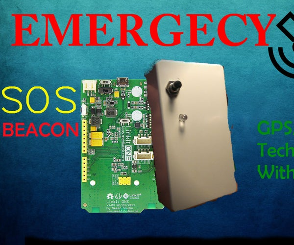 Emergency GPS Beacon With LinkIt ONE