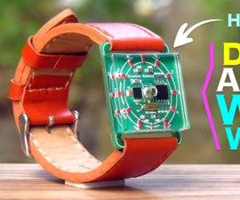 Make Your Own Digital Analog Wrist Watch