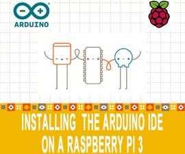 Installing & Using Arduino IDE on a Raspberry Pi 3