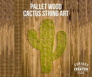 Pallet Wood Cactus String Art