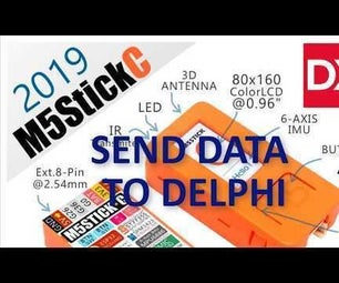 How to Send Data From M5Stack StickC to Delphi
