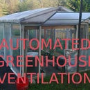Automated Greenhouse Ventilation
