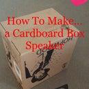 Cardboard Box Speaker