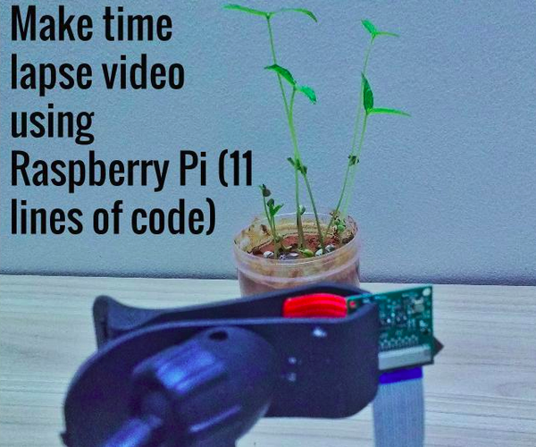 Make Time Lapse Videos Using Raspberry Pi (11 Lines of Code)