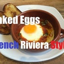 """Baked Eggs """"French Riviera Style"""""""