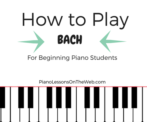 How to Pick the Easiest Bach Pieces for 1st Year Piano Students