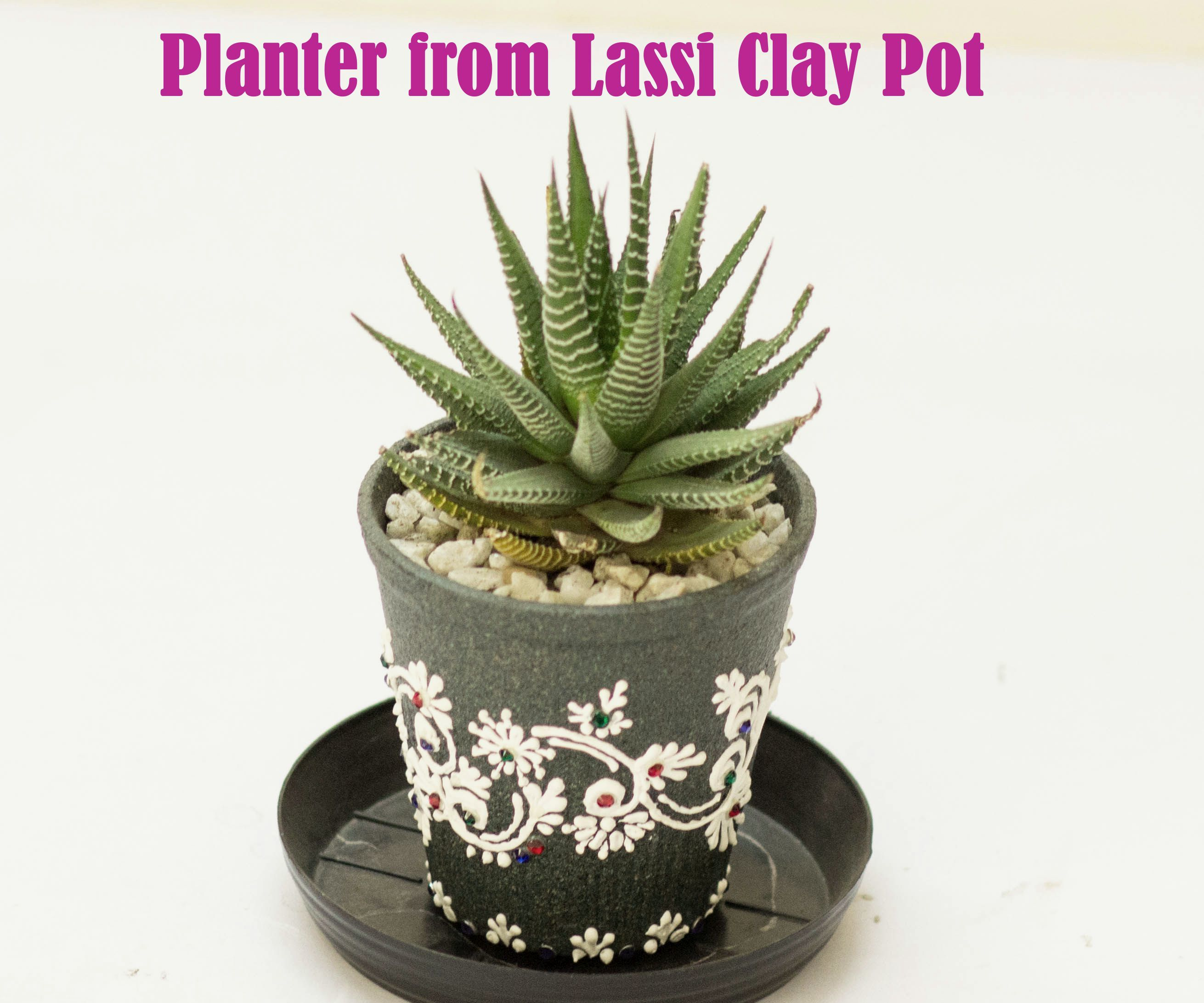 Planter From Used Lassi Clay Pot 10 Steps With Pictures Instructables