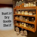 Rustic Dry Goods Shelf