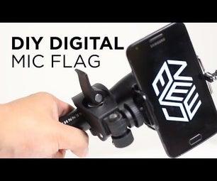DIY Digital Mic Flag