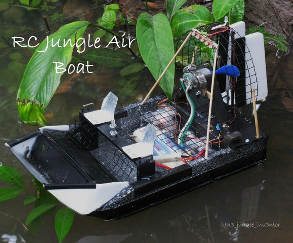 How to Make a RC Air Boat for Videoing and Fun