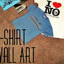 T-Shirt Wall Art
