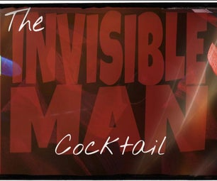 HOW TO MAKE THE INVISIBLE MAN COCKTAIL