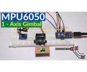 MPU6050 1-Axis Gimbal