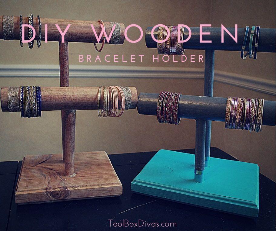 DIY Wooden Bracelet Holders