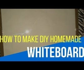 How to Make a DIY Whiteboard at Home
