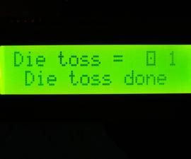 Simulated (Pseudorandom) Die Toss With Arduino