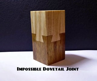 Impossible Dovetail Joint Puzzle