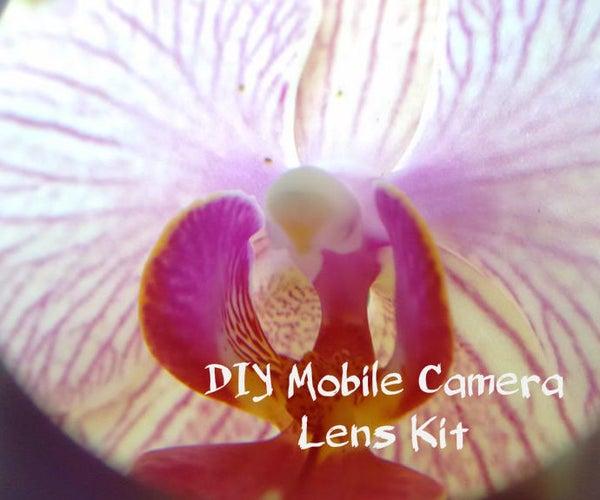 DIY Mobile Camera Lens Kit