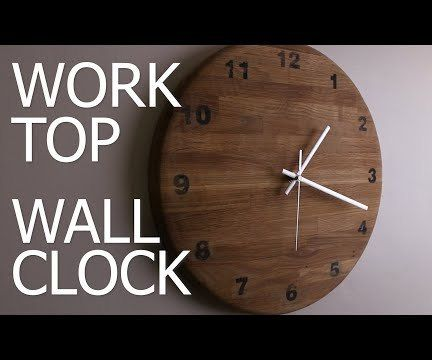 Wall Clock From Kitchen Work Top - (Video Guide)
