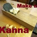 Kanna - Japanese Woodworking Plane