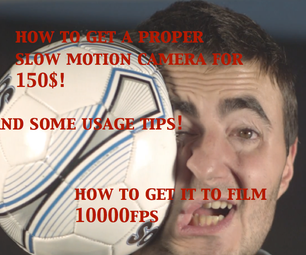 Get a Epic 1000fps SLOW MOTION Camera FOR $150! and Usage Tips!