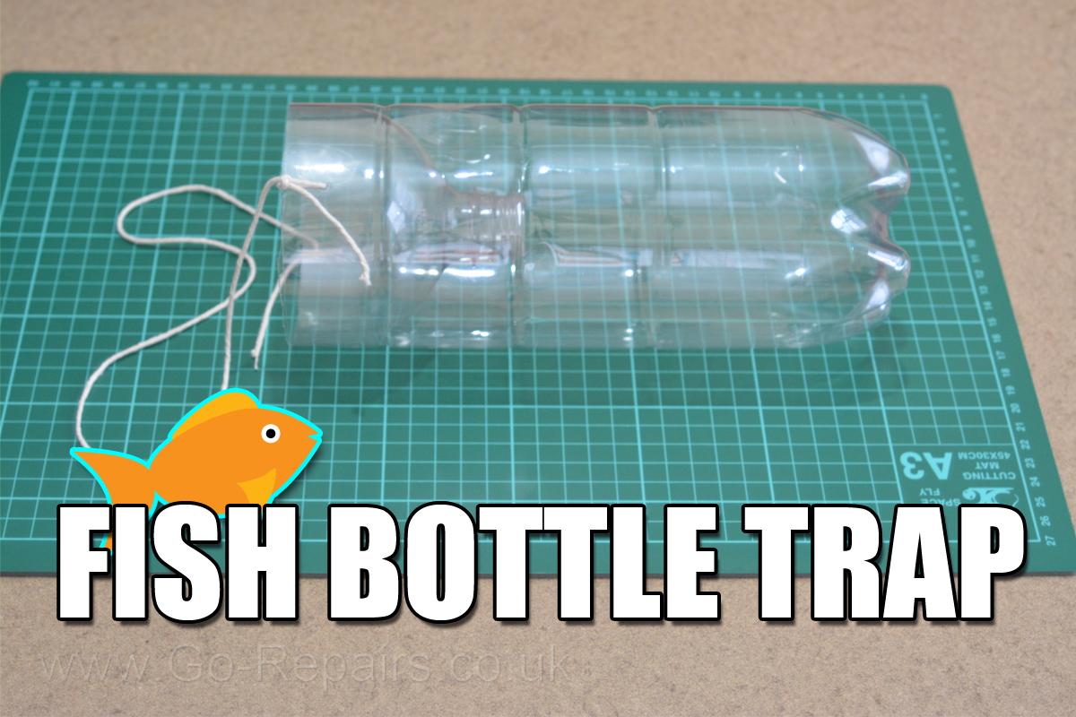 Fish Bottle Trap