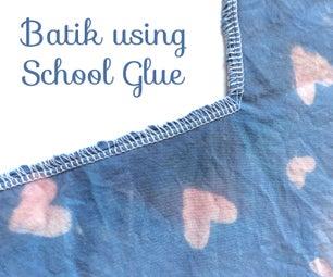 Easy Batik Using School Glue