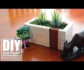 DIY - Desk Planter, Lockdown DIY Projects (You Won't Have to Leave the House!)