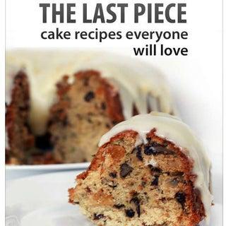 The-Last-Piece-Cake-Recipes-Everyone-Will-Love.jpg