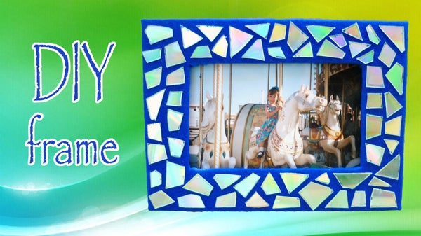 How to Make a Mosaic Frame With Old CDs!! Recycling DIY!
