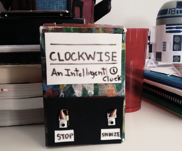 Clockwise - an Intelligent Alarm Clock Powered by Intel Edison