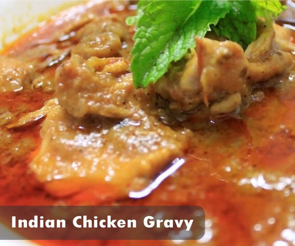Indian Chicken Gravy - Who's Hungry