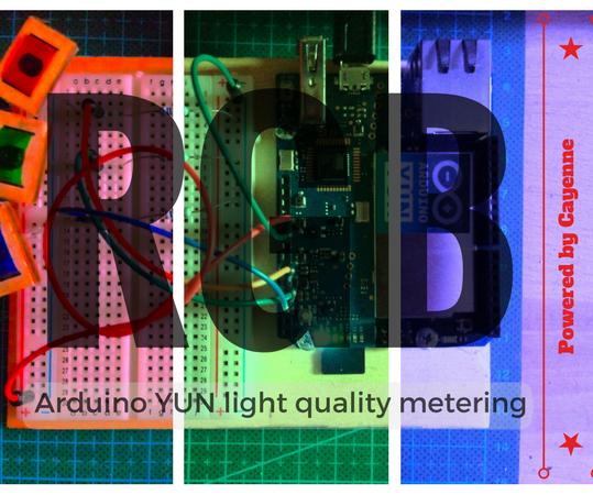 Arduino YUN + Cayenne = Quality of Light