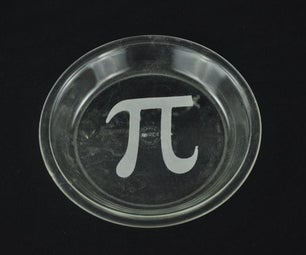 "Etched Glass ""Pi"" Pie Pans"