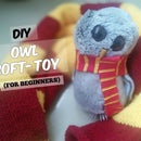 DIY Owl Soft Toy (for Beginners)!!
