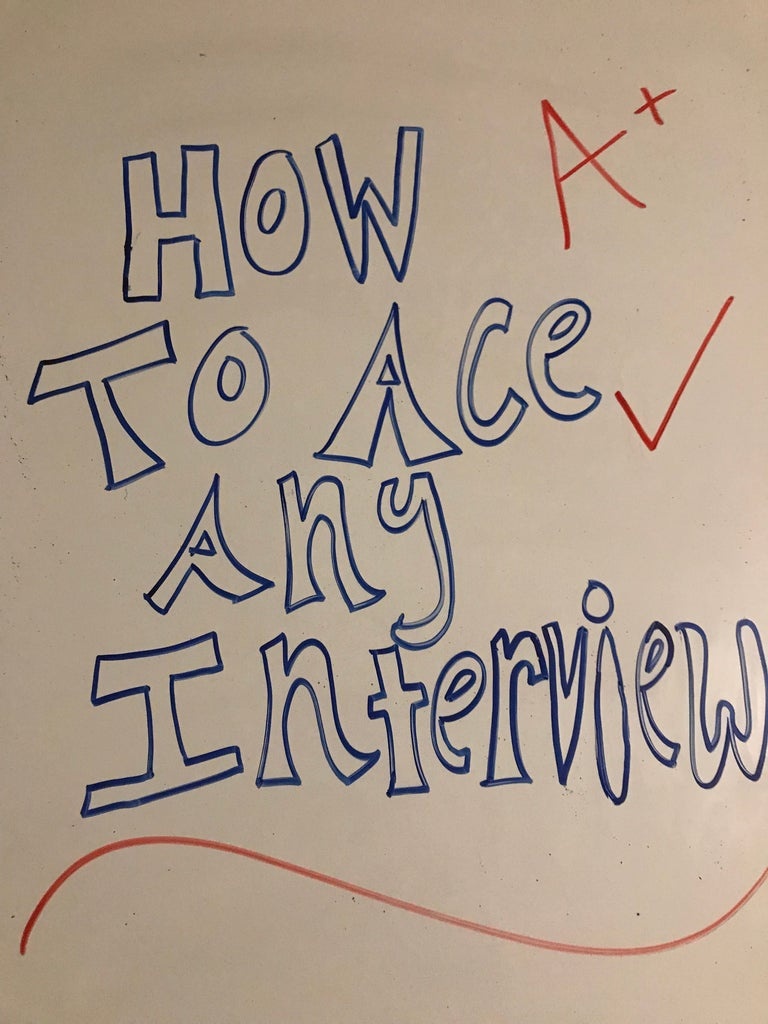 How to Ace Any Interview: Even With Little to No Job Experience